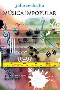 Baixar Música impopular pdf, epub, eBook