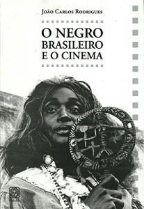 Baixar O negro brasileiro e o cinema pdf, epub, eBook
