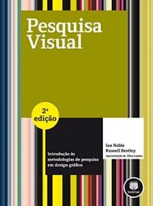 Baixar Pesquisa Visual: Introdução às Metodologias de Pesquisa em Design Gráfico pdf, epub, eBook
