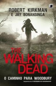 Baixar O caminho para Woodbury – The Walking Dead – vol. 2 pdf, epub, eBook