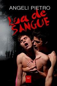 Baixar Lua de Sangue [Romance Erótico Gay] pdf, epub, ebook
