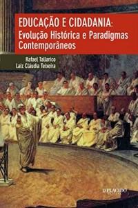 Baixar Educação e cidadania: Evolução histórica e paradigmas contemporâneos pdf, epub, eBook
