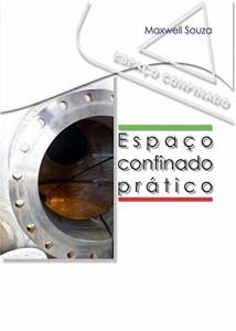 Baixar Espaço Confinado Prático pdf, epub, ebook