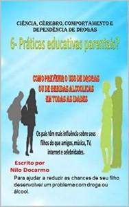 Baixar 6- Práticas educativas parentais?: como previnir o uso de drogas pdf, epub, eBook
