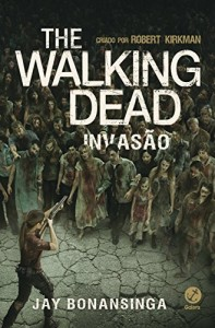 Baixar Invasão – The Walking Dead – vol. 6 pdf, epub, eBook