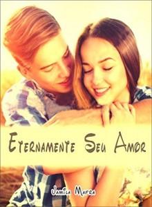 Baixar Eternamente Seu Amor pdf, epub, eBook