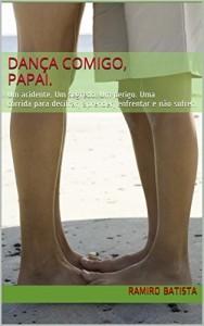 Baixar Dança comigo, meu pai. pdf, epub, eBook