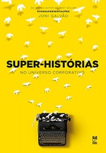 Baixar Super-histórias no universo corporativo pdf, epub, eBook