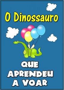"""Baixar Children""""s book in Portuguese: """"O Dinossauro Que Aprendeu a Voar"""" (história de ninar para crianças) pdf, epub, eBook"""