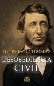 Baixar Desobediência Civil: Se uma lei é injusta, desobedeça pdf, epub, ebook