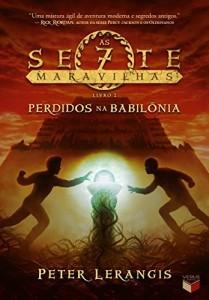 Baixar Perdidos na Babilônia – As sete maravilhas – vol. 2 pdf, epub, eBook