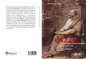 Baixar Filía, A Amizade em Aristóteles pdf, epub, eBook