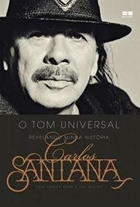 Baixar Carlos Santana: O tom universal: Revelando minha história pdf, epub, ebook