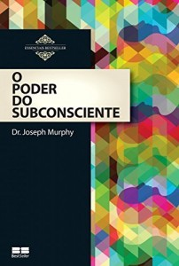 Baixar O poder do subconsciente pdf, epub, eBook