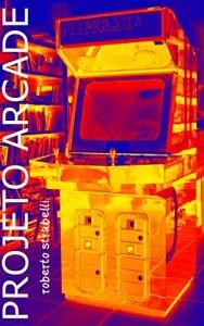 Baixar Projeto Arcade pdf, epub, eBook
