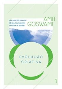 Baixar Evolução Criativa: uma resposta da nova ciência às limitações da teoria de Darwin pdf, epub, ebook