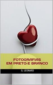 Baixar Fotografias em Preto e Branco pdf, epub, ebook