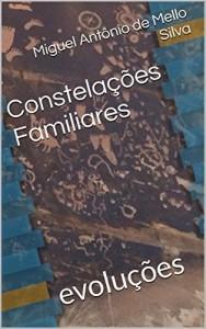 Baixar Constelações Familiares: evoluções pdf, epub, eBook