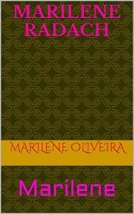 Baixar Marilene Radach: Marilene pdf, epub, eBook