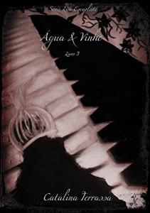 Baixar Água & Vinho – Livro I (Lua Escarlate 1) pdf, epub, eBook