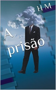 Baixar A prisão (Mágoas de uma escritora Livro 1) pdf, epub, eBook
