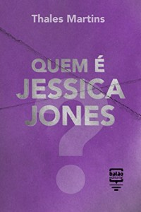 Baixar Quem é Jessica Jones? pdf, epub, ebook