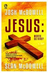 Baixar Jesus: Morto ou Vivo? pdf, epub, eBook