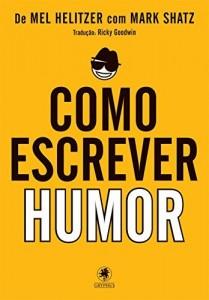 Baixar Como Escrever Humor pdf, epub, ebook