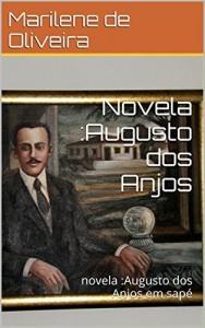 Baixar Novela :Augusto dos Anjos: novela :Augusto dos Anjos em sapé pdf, epub, eBook