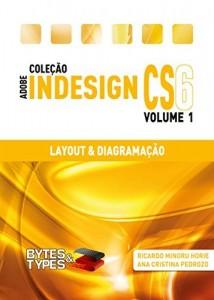 Baixar Coleção Adobe InDesign CS6 – Layout & Diagramação pdf, epub, ebook