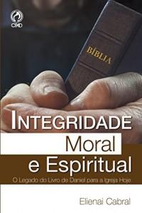 Baixar Integridade Moral e Espiritual pdf, epub, eBook