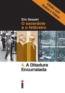 Baixar A ditadura encurralada – Edição com áudios e vídeos pdf, epub, ebook