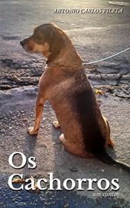 Baixar Contos de Imaginação e Mistério: Os Cachorros (Crimes em Série Livro 1) pdf, epub, eBook