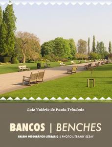 Baixar Bancos | Benches: Ensaio Literário-Fotográfico pdf, epub, ebook