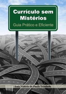 Baixar Currículo sem Mistérios: Guia Prático e Eficiente pdf, epub, eBook