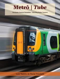 Baixar Metrô | Tube – Revelando Tesouros Escondidos pdf, epub, eBook
