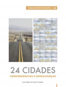Baixar 24 Cidades: Convergências e Similaridades pdf, epub, ebook