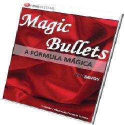 Baixar Magic Bullets ? A Fórmula Mágica pdf, epub, eBook