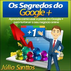 Baixar Os Segredos do Google Plus | Descubra Como Obter Mais Tráfego Para Seus Sites e Aumente Suas Vendas! pdf, epub, eBook