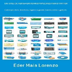 Baixar Livro: 101 SITES DE FERRAMENTAS MAIS POPULARES PARA O TWITTER pdf, epub, eBook
