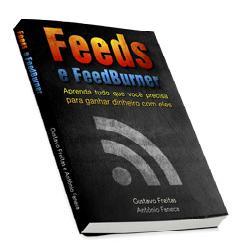 Baixar Feeds e Feedburner: Aprenda tudo que você precisa para ganhar dinheiro com eles pdf, epub, eBook