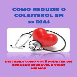 Baixar COMO REDUZIR O COLESTEROL EM 33 DIAS! pdf, epub, eBook