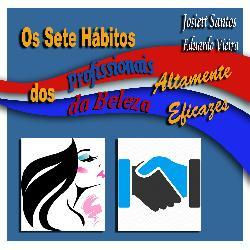 Baixar Os 7 Hábitos dos Profissionais da Beleza Altamente Eficazes pdf, epub, eBook