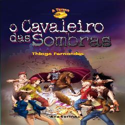 Baixar O Cavaleiro das Sombras – Col. A Turma 5 pdf, epub, eBook