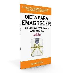 Baixar Dieta para Emagrecer – Como Emagrecer Rápido com um Método 100% Garantido pdf, epub, eBook