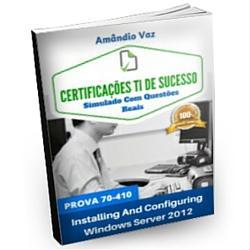 """Baixar Simulado Prova Certificação Microsoft 70-410 Série """"Certificações TI De Sucesso"""" pdf, epub, eBook"""