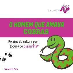 Baixar O Homem que Amava Cobras pdf, epub, ebook