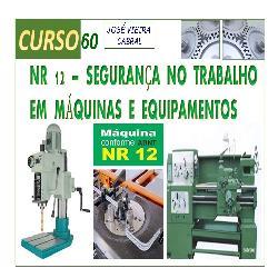 Baixar NR-12 – SEGURANÇA NO TRABALHO EM MÁQUINAS E EQUIPAMENTOS pdf, epub, eBook