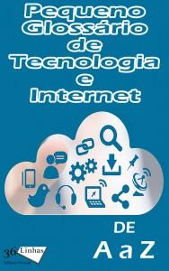 Baixar Pequeno Glossário de Tecnologia e Internet pdf, epub, eBook