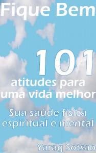 Baixar Fique Bem – 101 Atitudes para uma vida melhor pdf, epub, eBook